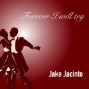 FOREVER I WILL TRY