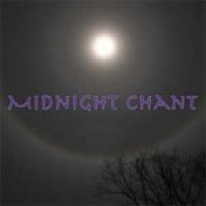 MIDNIGHT CHANT